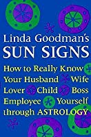 "Cover image of ""Linda Goodman's Sun Signs"""